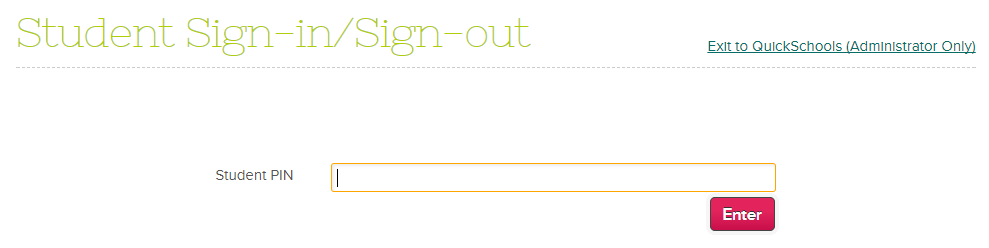 Intro to the Sign-In / Sign-Out App – QuickSchools Support